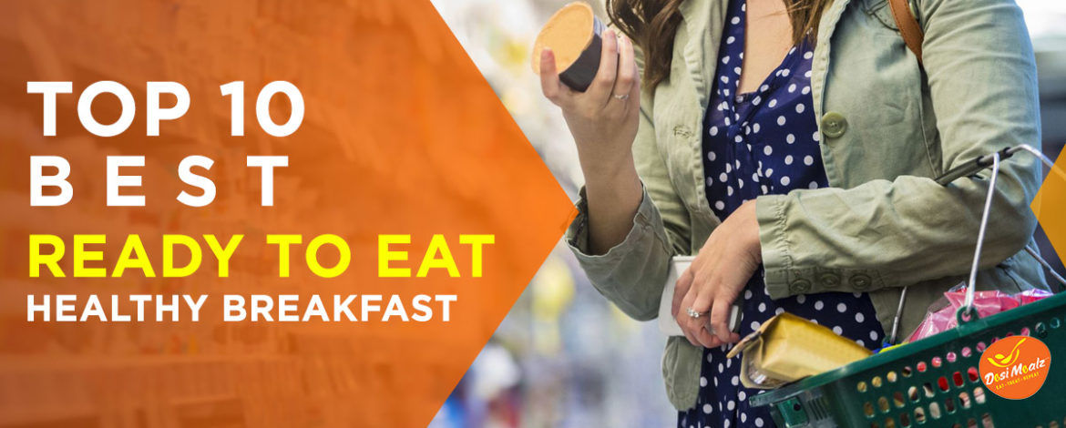 Top 10 Best Ready to Eat Healthy Breakfast